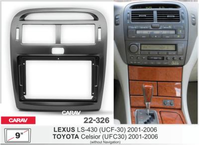"""Carav Carav 22-326   9"""" переходная рамка Toyota Celsior (UFC30) 2001-2006, Lexus LS-430 (UCF-30) 2001-2006 (только для а/м без навигации) (фото, вид 1)"""