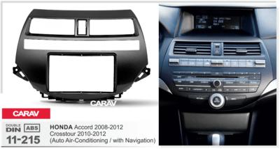 Carav Рамка HONDA Accord 2008-2012; Crosstour 2010-2012 (для рынка Америки-Азии / только для а/м без навигации / только с климат-контролем) (CARAV 11-215) (фото, вид 1)