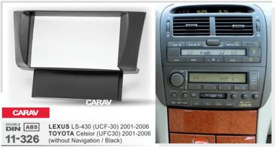 Carav Рамка TOYOTA Celsior (UFC30) 2001-2006 / LEXUS LS-430 (UCF-30) 2001-2006 (только для а/м без навигации) (CARAV 11-326) (фото, вид 1)