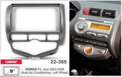 """Carav Carav 22-385   9"""" переходная рамка Honda Fit, Jazz 2002-2008 (руль слева, c климат-контролем) (фото)"""
